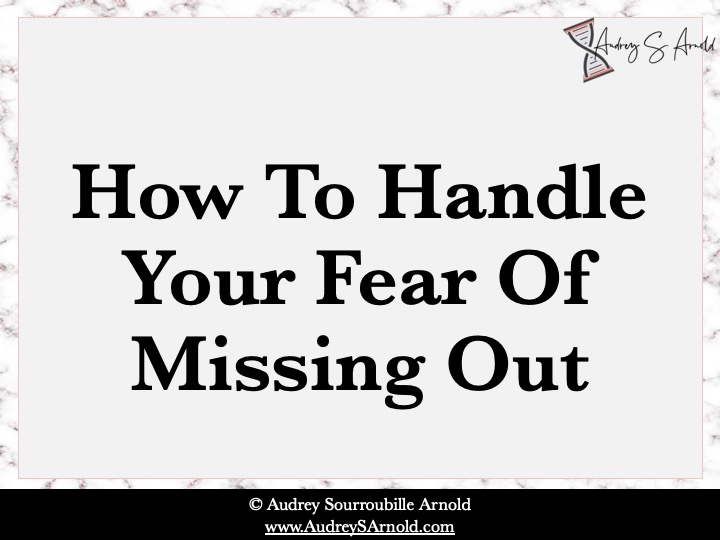 Handling the fear of missing out