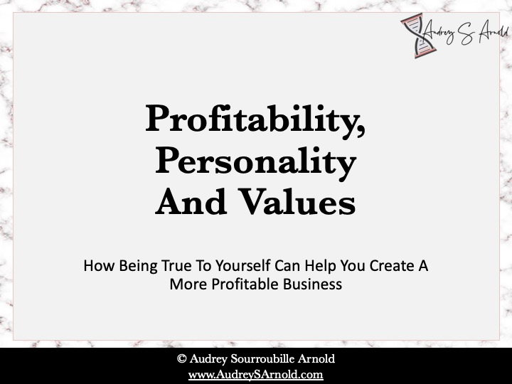 Profitability, Personality And Values
